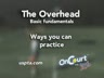 The Overhead